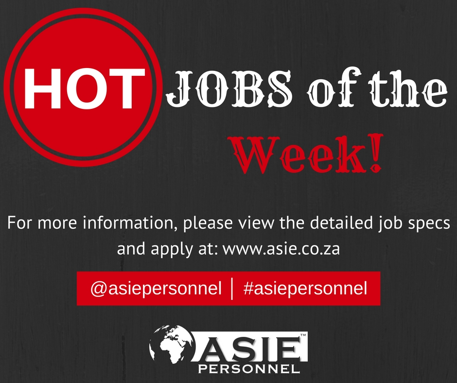 hot jobs of the week - 08 may 2017