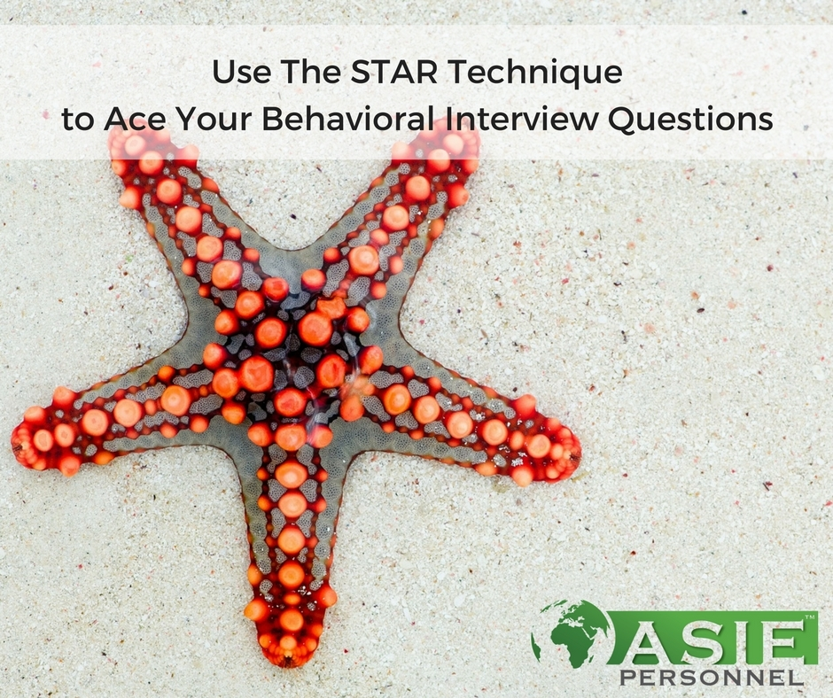 use the star technique to ace your behavioral interview