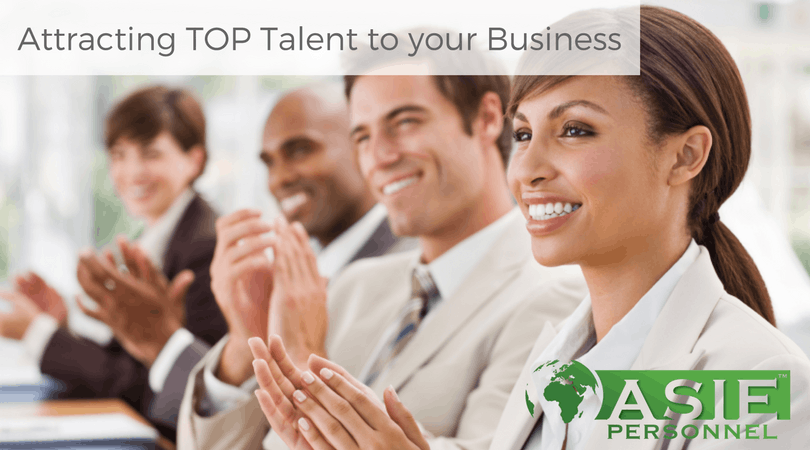 Attracting Top Talent To Your Business